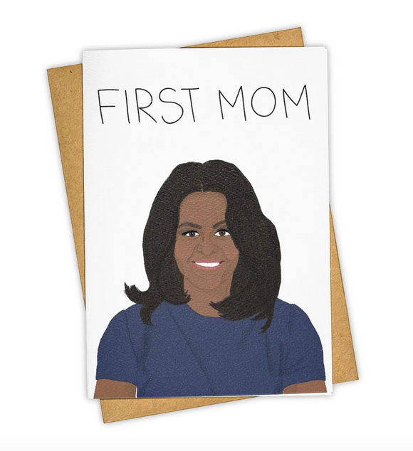 First Mom Michelle Obama Card