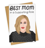 Moira Rose Supporting Mom Card