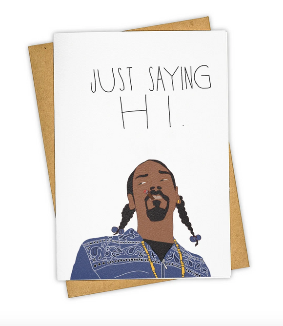 Just Saying Hi Card