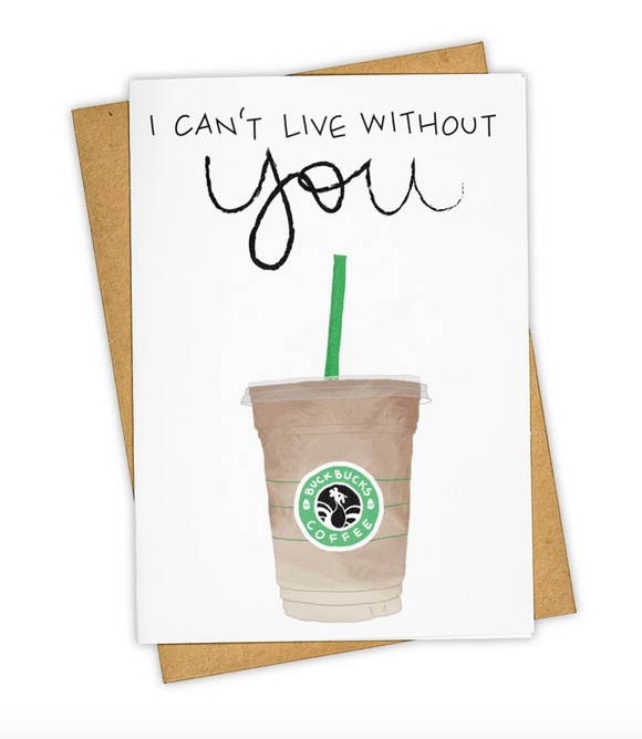I Can't Live Without You Card