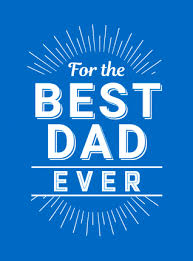 For The Best Dad Ever Book