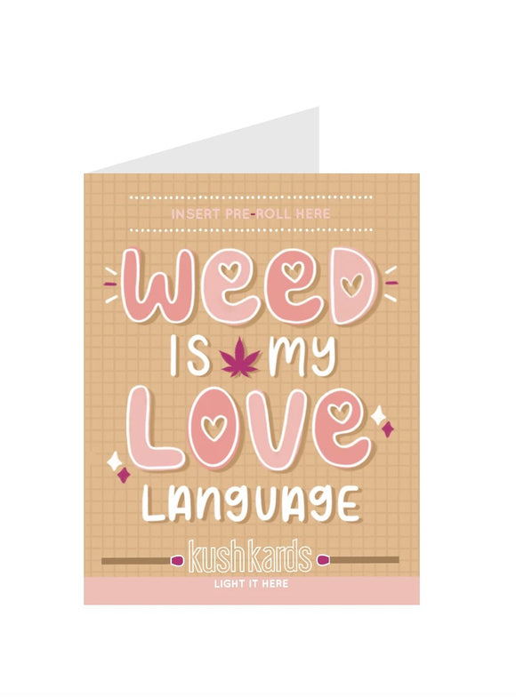 Weed Is My Love Language Card