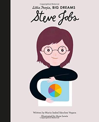 Steve Jobs Little People Big Dreams Book