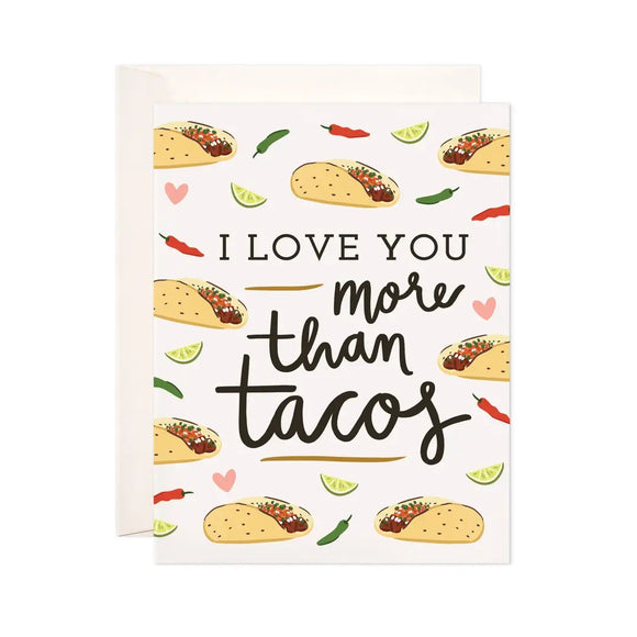 More Than Tacos Greeting Card