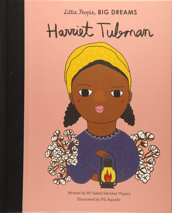 Harriet Tubman Little People Big Dreams Book