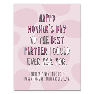 Best Partner Mother's Day