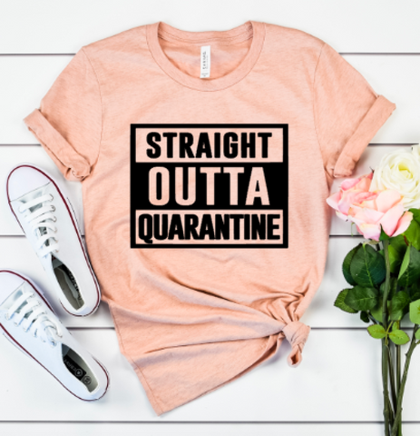 Straight Outta Quarantine Tee (Heather Prism Peach)