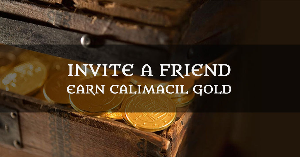 Invite a friend : Earn Calimacil Gold