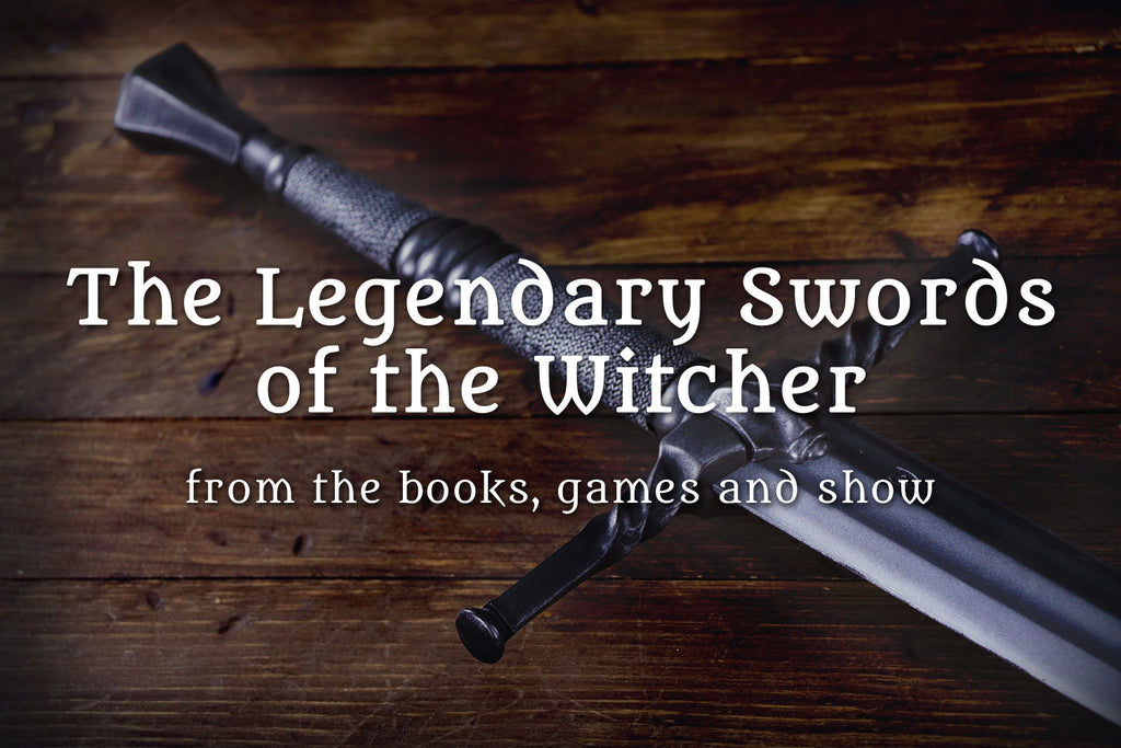 What are the Legendary Swords in the Witcher