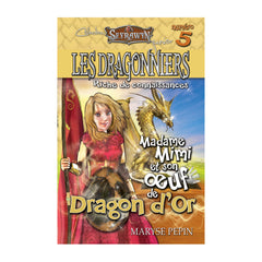 Les dragonniers 5 (oeuf Dragon or)
