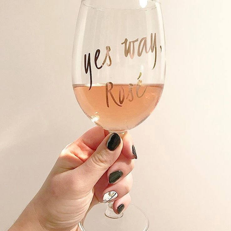 Yes Way, Rosé Wine Glass