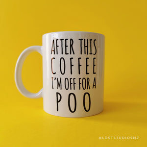 After This Coffee Mug