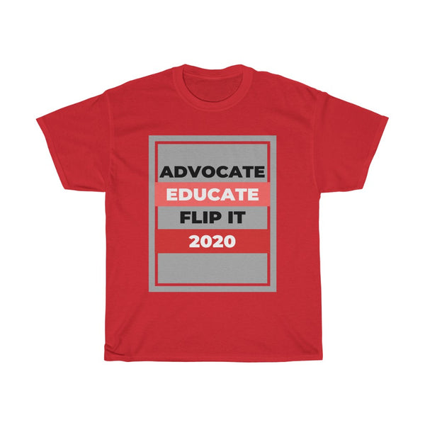 Advocate Educate - Flip It 2020 Tee, Flipit Red- WhimzyTees