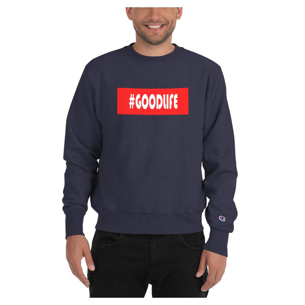 Hashtag Goodlife Sweatshirt (Champion), Hoodie- WhimzyTees