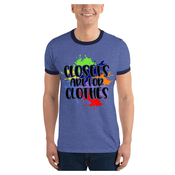 Closets Are For Clothes Ringer Tee, Tee- WhimzyTees