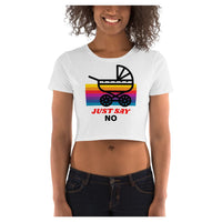 Just Say No Crop Tee, Crop Tee- WhimzyTees