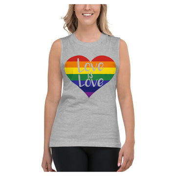 LOVE is LOVE Muscle Shirt