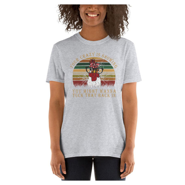 Your Crazy is Showing Tee, Tee- WhimzyTees