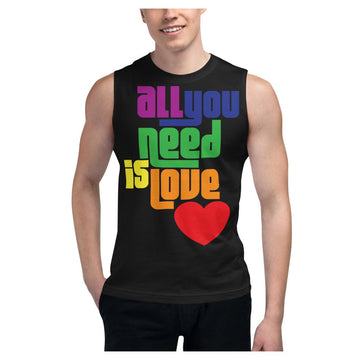 All You Need is Love Muscle Shirt