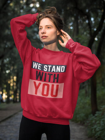 We Stand With You HD Crewneck Sweatshirt