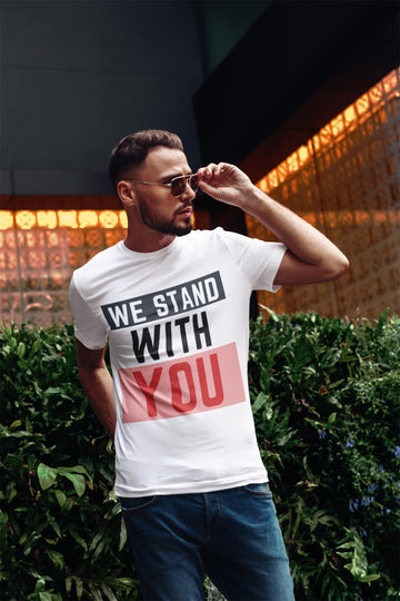 We Stand With You Tee