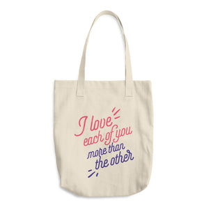 I Love Each Of You More Than The Other™️ - Cotton Tote Bag