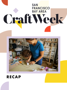 Craft Week: Meet the Maker Recap
