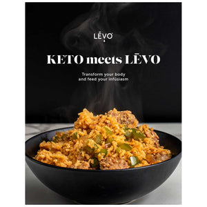 Keto meets LEVO: Transform your body and feed your infusiasm