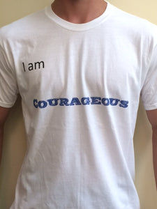'I am Courageous' Men's T-Shirt