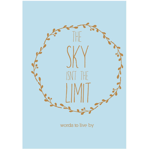 The Sky Isn't The Limit - Prae Store