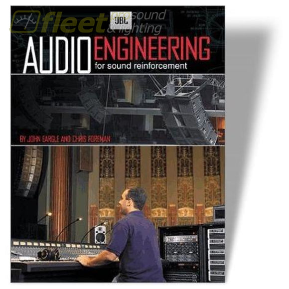 Audio Engineering For Sound Reinforcement (Jbl)By John Eargle And Chris Foreman (Hl1568) Sound Reinforcement Books