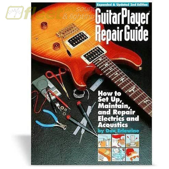 Guitar Player Repair Guide Third Edition By Dan Erline Hl027 Music Books