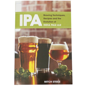 IPA:_Brewing_Techniques,_Recipes_And_The_Evolution_Of_India_Pale_Ale