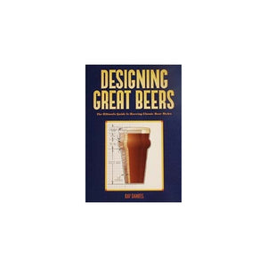 Designing_Great_Beers:_The_Ultimate_Guide_To_Brewing_Classic_Beer_Styles