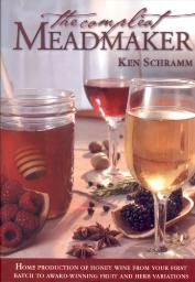 The_Compleat_Meadmaker:_Home_Production_of_Honey_Wine_From_Your_First_Batch_to_Award-winning_Fruit_And_Herb_Variations