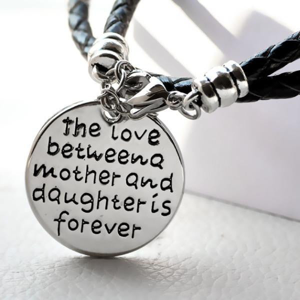The Love Between a Mother and Daughter is Forever - Hand Stamped Bracelet - Phany's