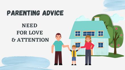 Meeting your child's need for love and attention