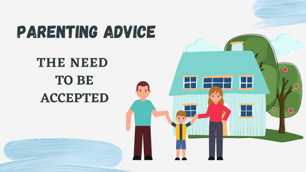Meeting your child's need to be accepted