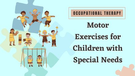 Motor Exercises for Children with Special Needs