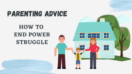 Techniques to end a power struggle with a child