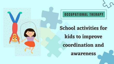 School activities for kids to improve coordination and awareness