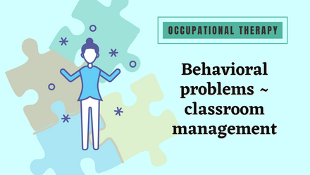 Strategies to help students with behavioral problem focus in the classroom