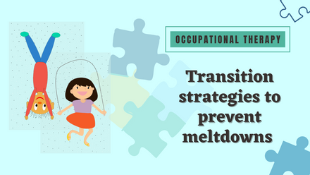 Transition strategies can help prevent meltdowns in special needs students