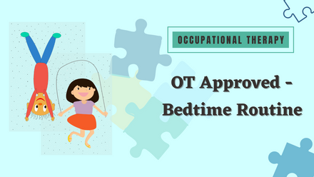 OT recommendations in establishing bedtime routine
