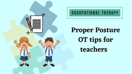 OT tips for teachers to help children practice proper posture