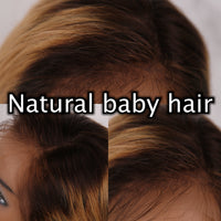 They have natural baby hair.