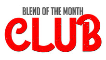 Blend of the Month Club