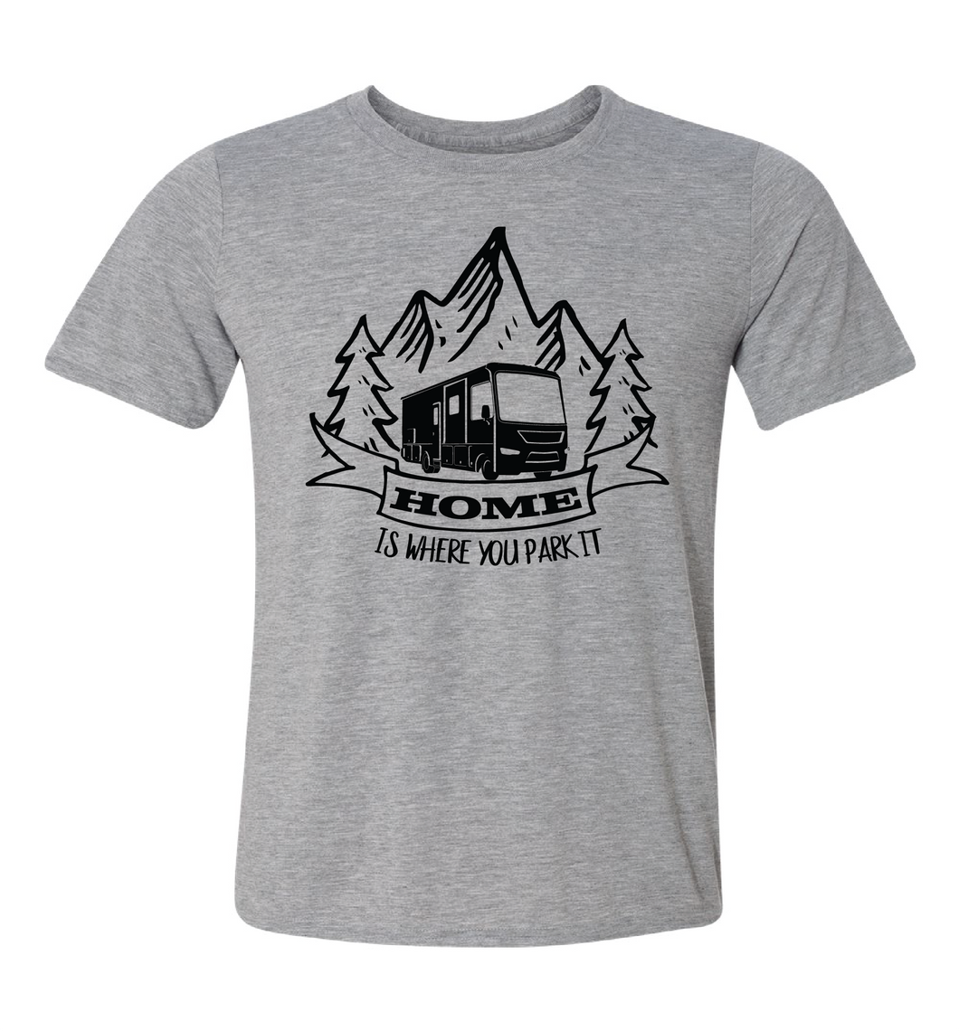 home is where you park it camping tshirt