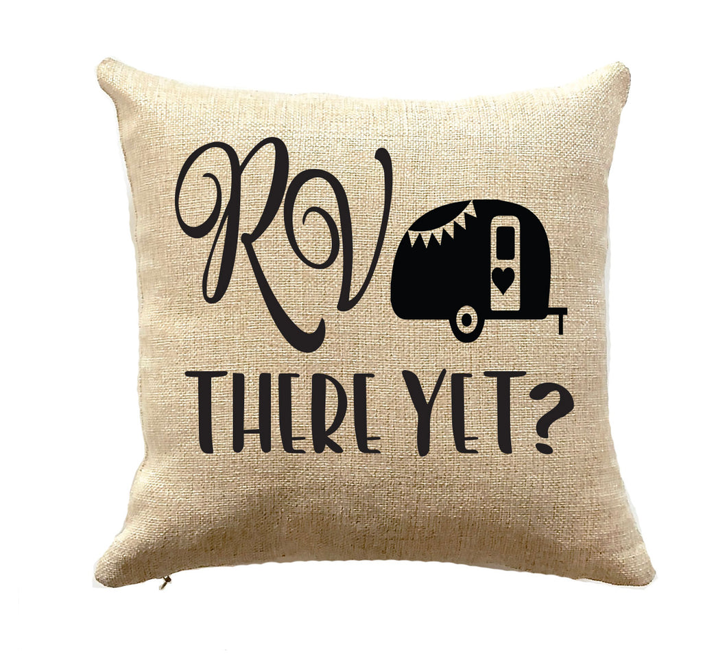 rv there yet camper pillow rv gift