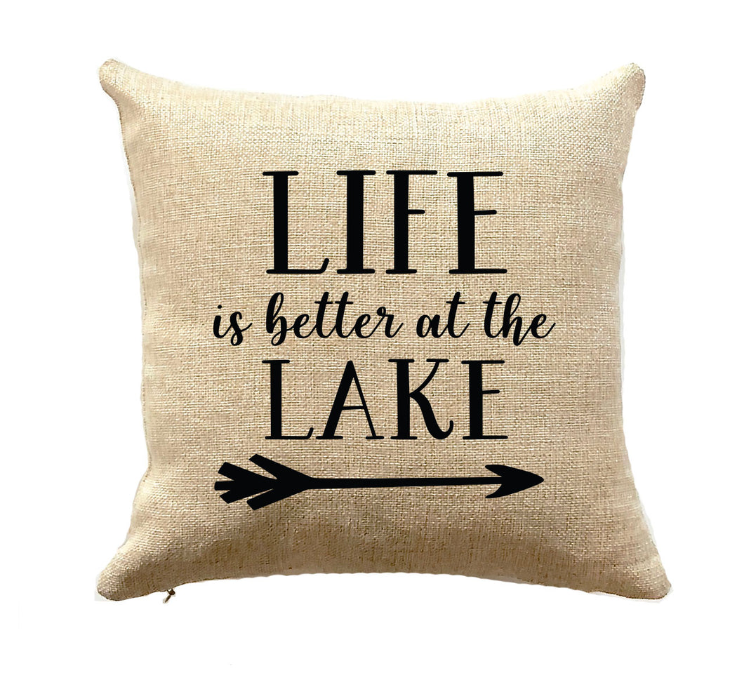 Life is Better at the Lake Pillow Home Decor